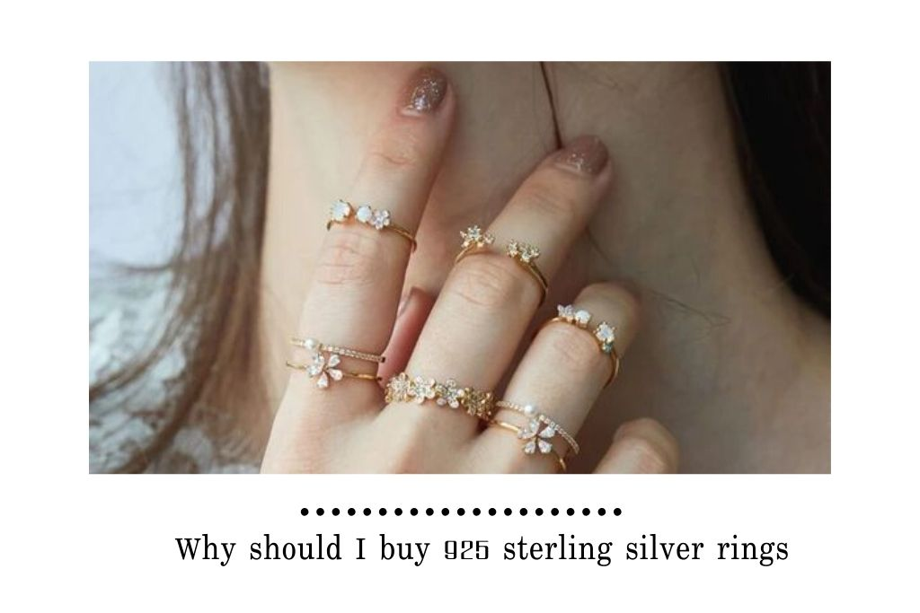 Why should I buy 925 sterling silver rings